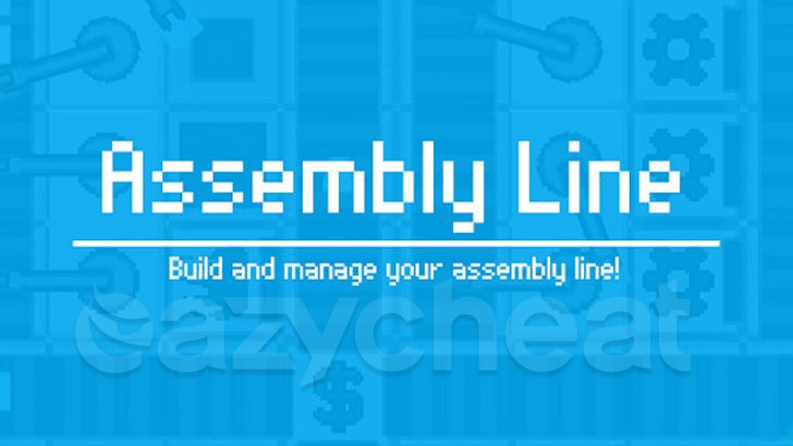 Assembly Line Cheat